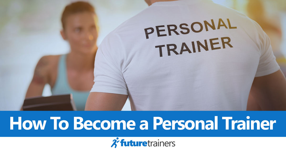 A guide to becoming a personal trainer