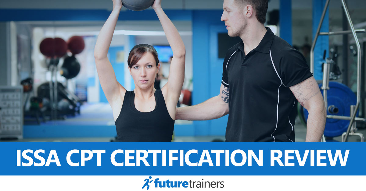 Issa Personal Trainer Certification Review Cost Exam Training