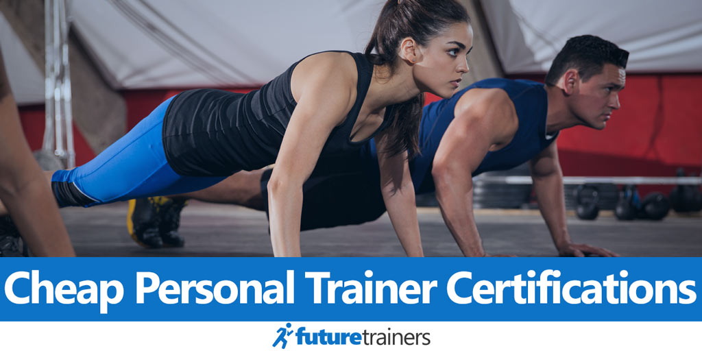 Cheap Personal Trainer Certifications 2018 Accredited Affordable